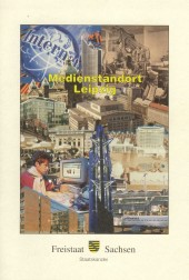 Medienstandort Leipzig. Eine Studie zur Leipziger Medienwirtschaft