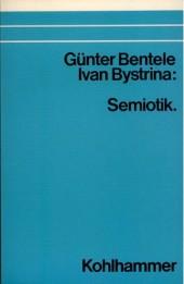 Semiotik – Grundlagen und Probleme