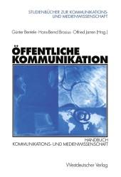 Öffentliche Kommunikation. Handbuch Kommunikations- und Medienwissenschaft