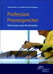 Profession Pressesprecher. Vermessung eines Berufsstandes