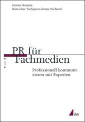 PR für Fachmedien. Professionell kommunizieren mit Experten