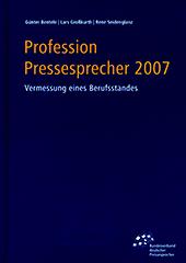 Profession Pressesprecher 2007 II. Vermessung eines Berufsstandes