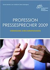 Profession Pressesprecher 2009. Vermessung eines Berufsstandes